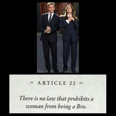 Article 22 of the Bro Code! This applies very well for me since as a male dancer almost ALL my friends are chicks. How I Met Your Mother, Barney Stinson Quotes, Bro Quotes, Guy Code, Skirt Mini, You Make Me Laugh, Tv Show Quotes, I Meet You, Lifestyle