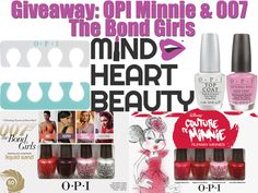 Win an OPI set of nail polishes: Minni Mouse and 007 Bond Girls plus more!
