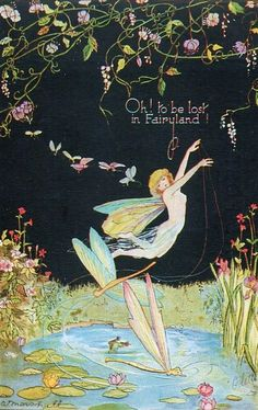 Oh to be lost in Fairyland