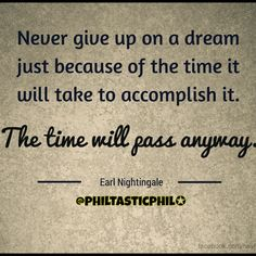 Earl Nightingale, Giving Up, Never Give Up, Life Quotes, Instagram, Quotes About Life, Quote Life, Living Quotes, Quotes On Life