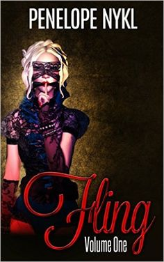 Fling: Volume One (Fling Erotica Book 1) - Kindle edition by Penelope Nykl. Literature & Fiction Kindle eBooks @ .