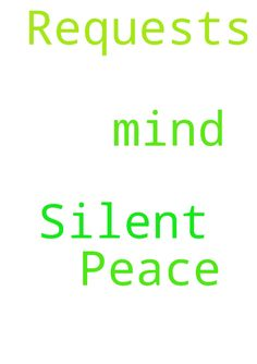 Silent Prayer Requests and Peace of Mind -  Silent Prayer Requests and Peace of Mind  Posted at: https://prayerrequest.com/t/xPk #pray #prayer #request #prayerrequest