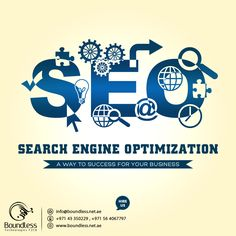Now you can get a prominence #Online #Business through Search Engine Optimization.There is a good news for the business owners as now they can #boost their online business via #search #engine #optimization as this is the best #strategy to utilize in today's #world. Boundless Technologies provides best #services in #SEO and #Digital #Marketing.  Do contact us for your small & big business! 971 564067797, 971-043350229 Website: goo.gl/qUtiKS Email: info@boundless.net.ae