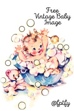 Free vintage baby in tub image- Adorable! - Free Pretty Things For You