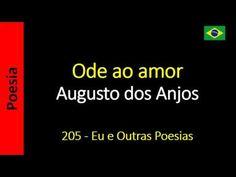 Augusto dos Anjos - 205 - Ode ao amor