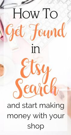 Learn how to show up in Etsy search results! Being shown in their search results is important if you want to make money on Etsy.