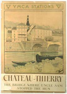 World War I Poster - The Bridge Where Uncle Sam Stopped the Hun