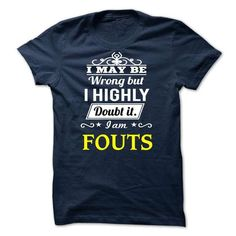 FOUTS - I may be Team - #graduation gift #grandparent gift. CHECK PRICE => https://www.sunfrog.com/Valentines/FOUTS--I-may-be-Team.html?id=60505