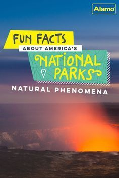 Visiting a U.S. National Park? Check out these fun facts for the best places to explore unique natural phenomena! See these and other national park fun facts on Alamo.com.