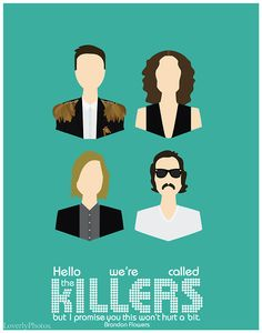 Minimalist the Killers poster. Love the Killers! The Killers, Lollapalooza, Good Music, My Music, The Wombats, Brandon Flowers, Soundtrack To My Life, Imagine Dragons, Music Lyrics