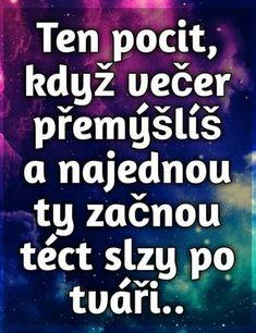 Motto, Wisdom, Humor, Quotes, Life, Fotografia, Quotations, Humour, Moon Moon