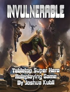 INVULNERABLE Tabletop Super Hero Roleplaying Game  - got this through a charity bundle. Glad I was able to help out but haven't even opened the pdf.