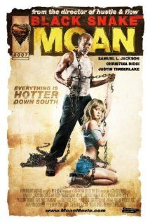 High resolution official theatrical movie poster ( of for Black Snake Moan Image dimensions: 1620 x Directed by Craig Brewer. Starring Samuel L. Jackson, Christina Ricci, Justin Timberlake, S. Black Snake Moan, Christina Ricci, Justin Timberlake, Love Movie, Movie Tv, Movie List, Samuel Jackson, Best Movie Posters, Movies Worth Watching