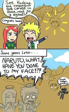 I thought about this once when it flashed back to Naruto painting the Hokage monument XD