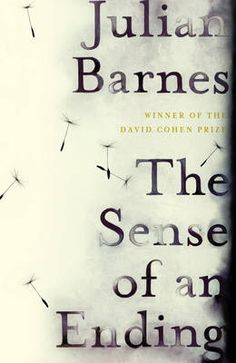 The Sense of an Ending by Julian Barnes  They spent a long time looking for the right book cover and this one Barnes loved