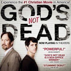 One of the Best Movies I have every seen!!! God's not dead!!