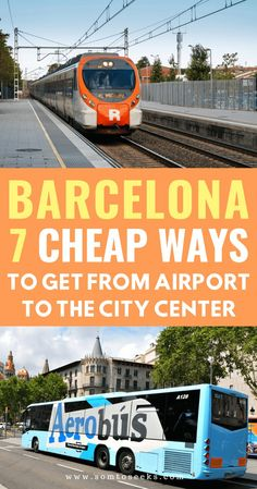 How To Get From Barcelona Airport to the City Center by Metro, Taxi, Train, and Bus