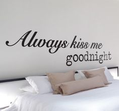 Never forget the kiss the goodnight, it is very important! #stickers #decoration #bedroom