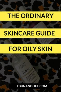 Do you have really bad oily acne-prone skin? Then you should definately try The Ordinary Skincare Guide for Oily Skin. #theordinaryskincare #oilyskin #oilyskincaretips #beautyhacks Oily Skin Routine, Skincare For Oily Skin, Skin Care Routine Steps, Oily Skin Care, Acne Prone Skin, Skincare Routine, Drugstore Skincare, The Ordinary Skincare Guide, Skin Lightening Cream