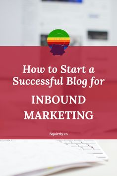 """Do you want to be a successful blogger, and do you also want to use your blogging skills for successful inbound marketing? Then you have to follow some """"rules"""". Inbound Marketing, Internet Marketing, Social Media Channels, Blogging, About Me Blog, Success, Motivation, Reading, Fitness"""