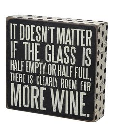 Another great find on #zulily! 'More Wine' Box Sign #zulilyfinds