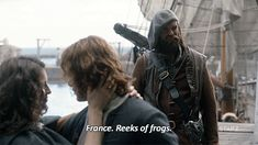 "murtagh france.gif~~He doesn't need the fancy things.  ""France.  Reeks of frogs""  Murtagh is a simple Scot who likes sword fighting, women and whiskey. He has no time for Parisian frills and fanciness and he wants you to know it."