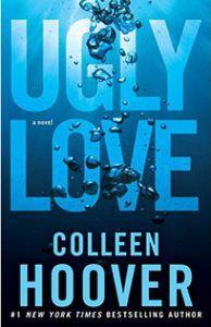 Ugly Love - Colleen Hoover #book #livro #capadelivro #love #romance