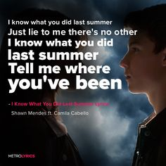 Shawn mendes, camila cabello - i know what you did last summer lyrics music Shawn Mendes Songs, Shawn Mendes Tour, Shawn Mendes Quotes, Shawn Mendes Camila Cabello, Read Meaning, Summer Lyrics, Shawn Mendes Wallpaper, Shawn Mendez, Music Lyrics