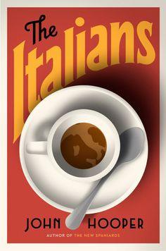 The Italians by John Hooper; design by Nicholas Misani (Viking / January 2015)
