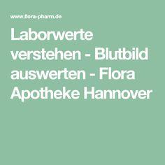 Laborwerte verstehen - Blutbild auswerten - Flora Apotheke Hannover