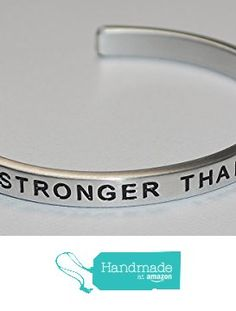 Stronger Than Yesterday |:| Engraved Handmade Jewelry Bracelet Silver Color from Say It and Wear It Jewelry https://www.amazon.com/dp/B01I8A93K6/ref=hnd_sw_r_pi_dp_twlHxbV52DR3X #handmadeatamazon