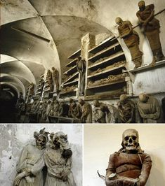 Czech Republic; Capuchin Catacombs – Palermo, Italy;
