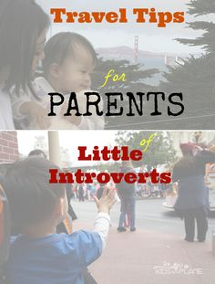 Travel Tips Introverts | KidsOnAPlane.com #traveltips #familytravel