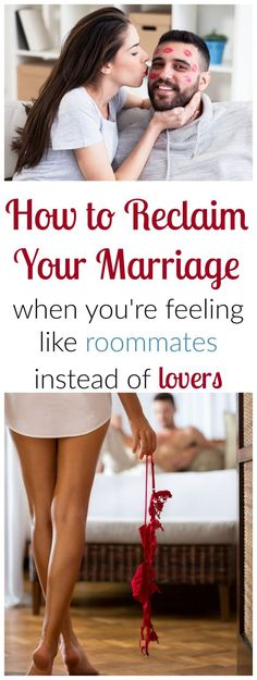 Reclaim Your Marriage - How to Be Lovers Again Instead of Roommates