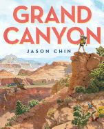 """2018 Caldecott Honor Book """"An exploration of the Grand Canyon on a grand scale, as only Jason Chin can illustrate and explain. Grand Canyon National Park, National Parks, Science And Nature Books, Book Challenge, County Library, Mentor Texts, Children's Picture Books, Travel Themes, Travel Destinations"""