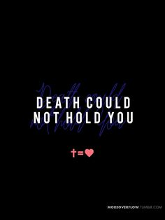Death could not hold You - hillsong worship #CrossEqualsLove ✞ = ♥