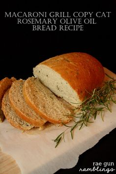Macaroni Grill Rosemary and Olive Oil Bread Copy Cat Recipe