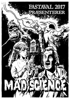 """Motiv til wear og plakat, Fastaval 2017. Teamet var i år """"Mad Science"""", og jeg lod mig inspirere af klassiske Hammer-film såvel som pulp og steampunk."""
