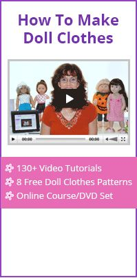 How to Alter One Basic Doll Clothes Pattern to Create Over a Dozen Different Outfits for Your Doll Part 4