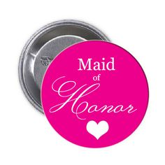 Maid of Honor Pinback Button Matron Of Honour, Maid Of Honor, Bachelorette Party Supplies, Buttons, Dama De Honor, Bridesmaid, Maid Of Honour