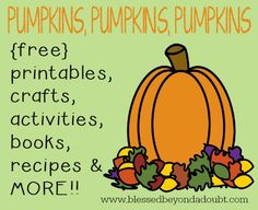 Fall is HERE and that means PUMPKINS! Here is a great round-up of {free} printables, crafts, activities, books, and some super yummy recipes! Halloween Activities, Autumn Activities, Halloween Themes, Fall Halloween, Halloween Crafts, Thanksgiving Crafts, Fall Crafts, Fall Preschool, Preschool Kindergarten