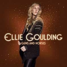 Caratula Frontal de Ellie Goulding - Guns And Horses (Cd Single)