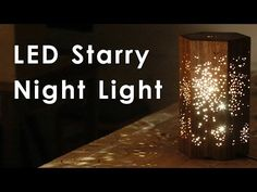 Making an LED Night Light w/ Star Pattern - YouTube
