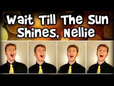 Wait Till The Sun Shines Nellie - Barbershop Quartet Polecat) - YouTube