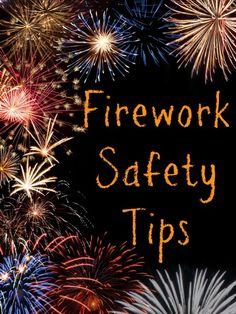 of July Firework Safety Tips 4th Of July Fireworks, Fourth Of July, Rug Cleaning, Cleaning Tips, Firework Safety, Fire Safety Tips, Bonfire Night, Home Safety, Safety And Security