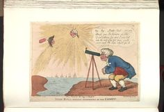 Bodleian Libraries,Iohn Bull making observations on the comet.Caricature of Napoleon I.(British political cartoon); John Bull,on the coast of England,looks through a telescope at a comet with the head of Napoleon shooting upwards towards a brilliant star with the head of George III.British ships fill the channel between England and France.;Not in BMC.Publisher's number:274.