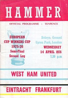 One of West Ham's greatest nights of European football. The second leg of the 1975-76 Cup Winners Cup semi-final saw West Ham welcome Eintracht Frankfurt who led 2-1 after the first leg in Germany
