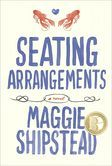 Seating Arrangements by Iowa grad Maggie Shipstead