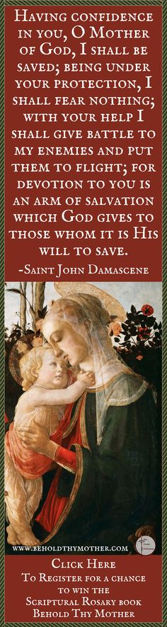 """Sandro Botticelli masterpiece with Saint John Damascene quote. Register for a chance to win a copy of the Scriptural Rosary Book """"Behold Thy Mother"""" an English/Latin Scriptural Rosary."""
