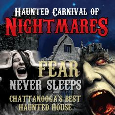 haunted attractions in knoxville tn | Haunted House located in Chattanooga, Tennessee, TN The Haunted ...
